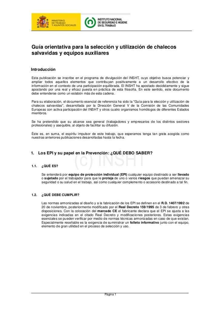 Guía orientativa para la selección y utilización de chalecossalvavidas y equipos auxiliaresIntroducciónEsta publicación se...