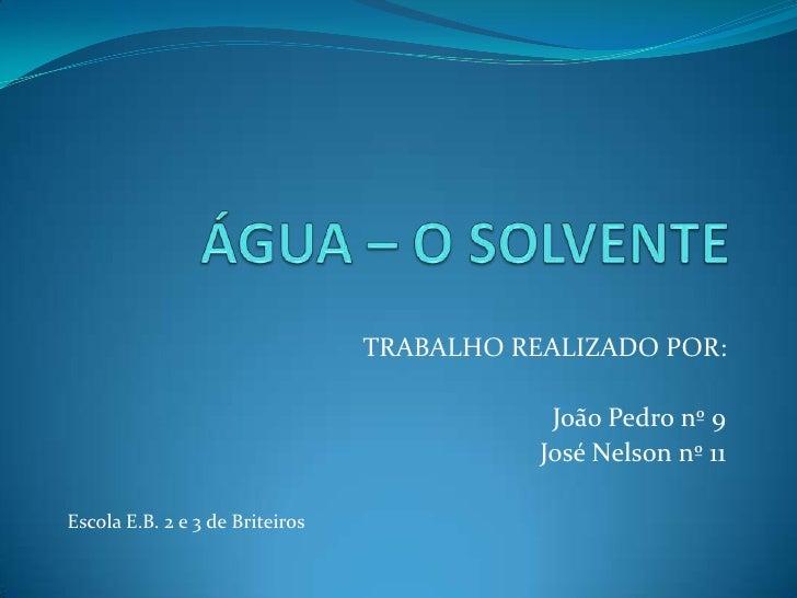 TRABALHO REALIZADO POR:                                             João Pedro nº 9                                       ...