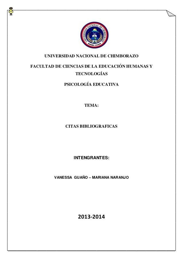 UNIVERSIDAD NACIONAL DE CHIMBORAZO FACULTAD DE CIENCIAS DE LA EDUCACIÓN HUMANAS Y TECNOLOGÍAS PSICOLOGÍA EDUCATIVA  TEMA: ...