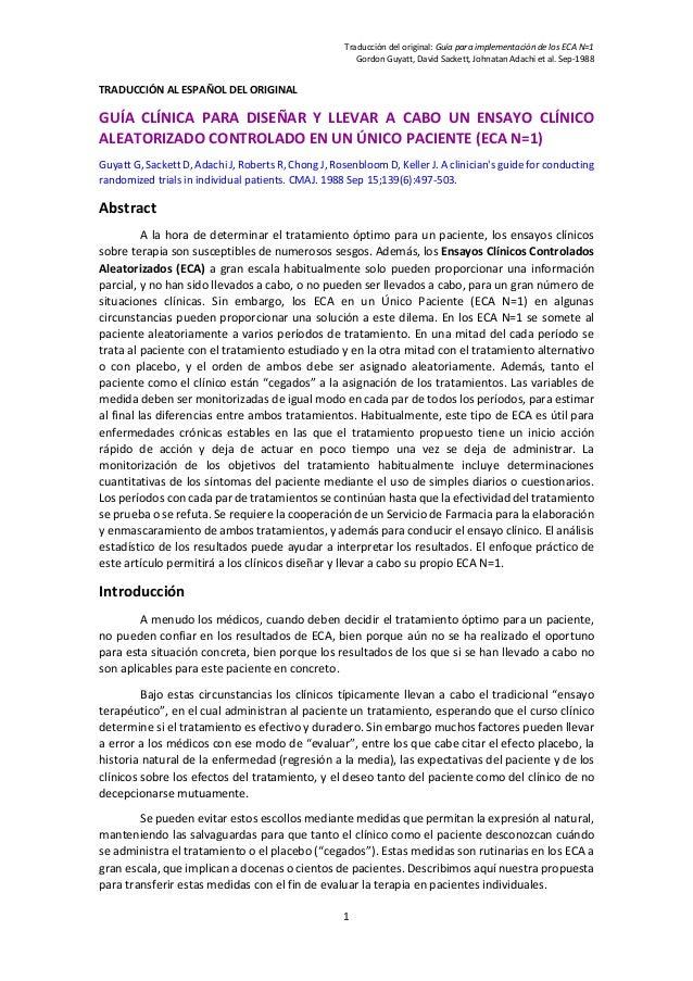 Traducción del original: Guía para implementación de los ECA N=1 Gordon Guyatt, David Sackett, Johnatan Adachi et al. Sep-...
