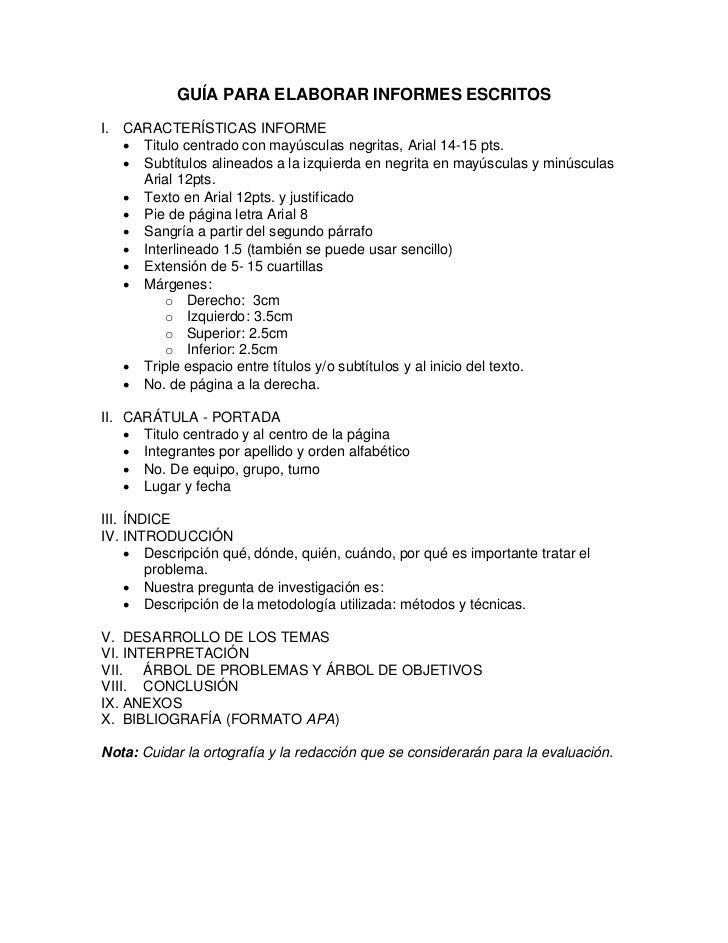 GUÍA PARA ELABORAR INFORMES ESCRITOSI. CARACTERÍSTICAS INFORME    Titulo centrado con mayúsculas negritas, Arial 14-15 pt...