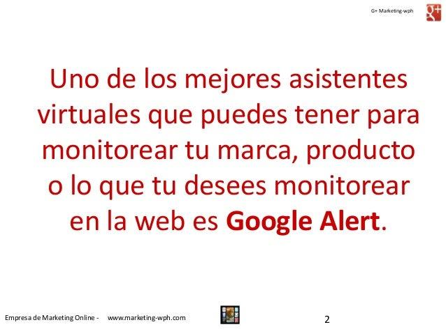 Guía para el Uso de Google Alerts Slide 2