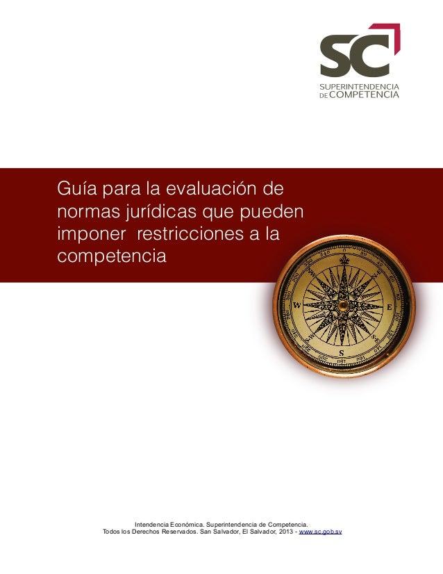 Intendencia Económica. Superintendencia de Competencia.Todos los Derechos Reservados. San Salvador, El Salvador, 2013 - ww...