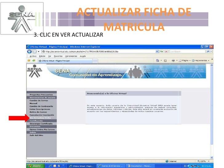 ACTUALIZAR FICHA DE MATRICULA<br />3. CLIC EN VER ACTUALIZAR <br />