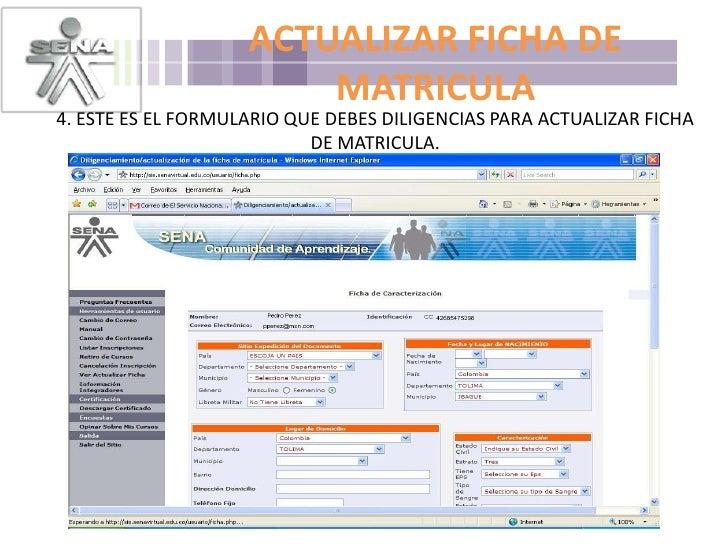 ACTUALIZAR FICHA DE MATRICULA<br />4. ESTE ES EL FORMULARIO QUE DEBES DILIGENCIAS PARA ACTUALIZAR FICHA DE MATRICULA.<br />