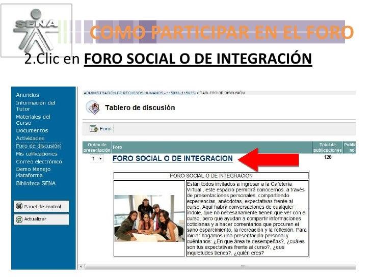 COMO PARTICIPAR EN EL FORO<br />2.Clic en FORO SOCIAL O DE INTEGRACIÓN <br />