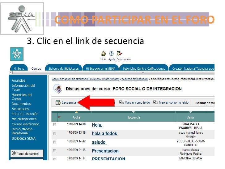 COMO PARTICIPAR EN EL FORO<br />3. Clic en el link de secuencia <br />