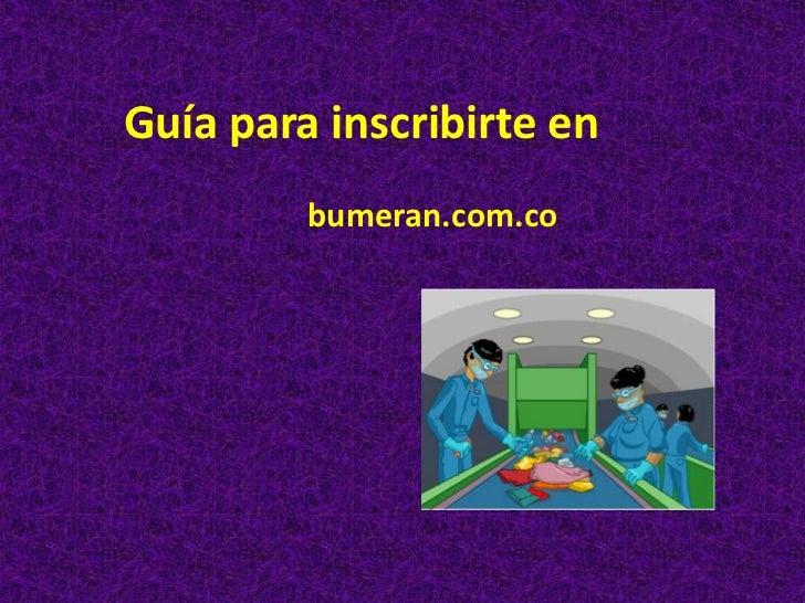 Guía para inscribirte en         bumeran.com.co