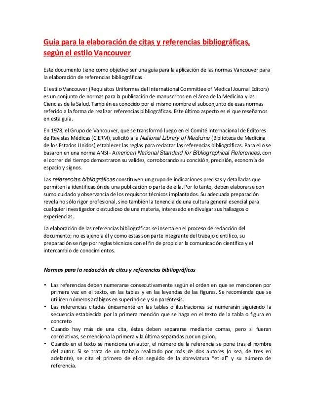 Guía para la elaboración de citas y referencias bibliográficas, según el estilo Vancouver Este documento tiene como objeti...