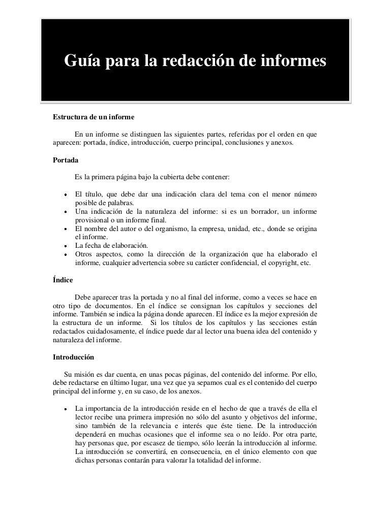 Guía para la redacción de informes<br />Estructura de un informe <br />En un informe se distinguen las siguientes partes, ...