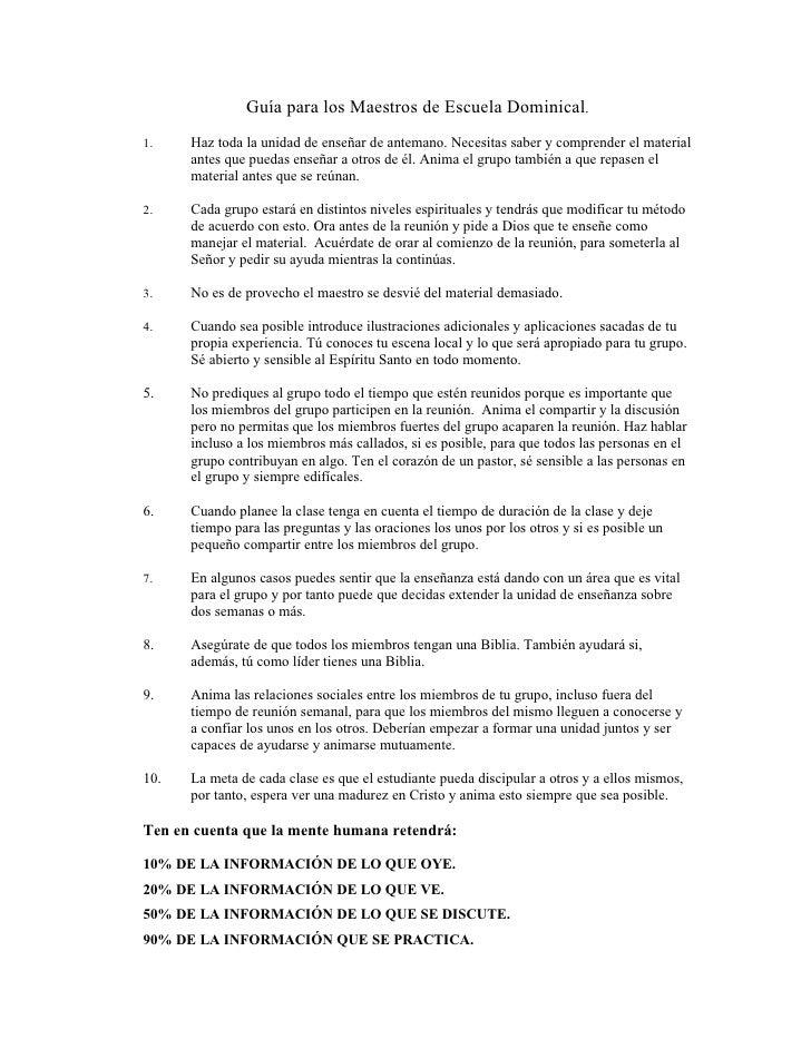 Guía para los Maestros de Escuela Dominical. 1.    Haz toda la unidad de enseñar de antemano. Necesitas saber y comprender...