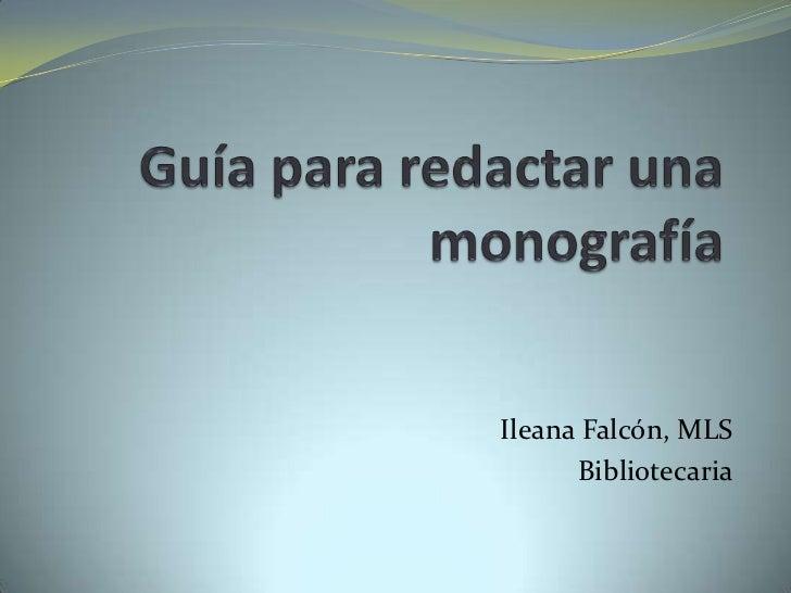 Ileana Falcón, MLS      Bibliotecaria