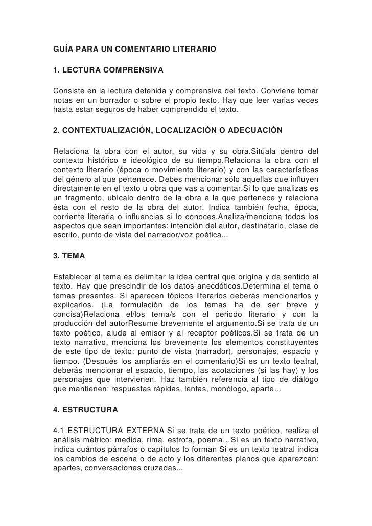 GUÍA PARA UN COMENTARIO LITERARIO1. LECTURA COMPRENSIVAConsiste en la lectura detenida y comprensiva del texto. Conviene t...