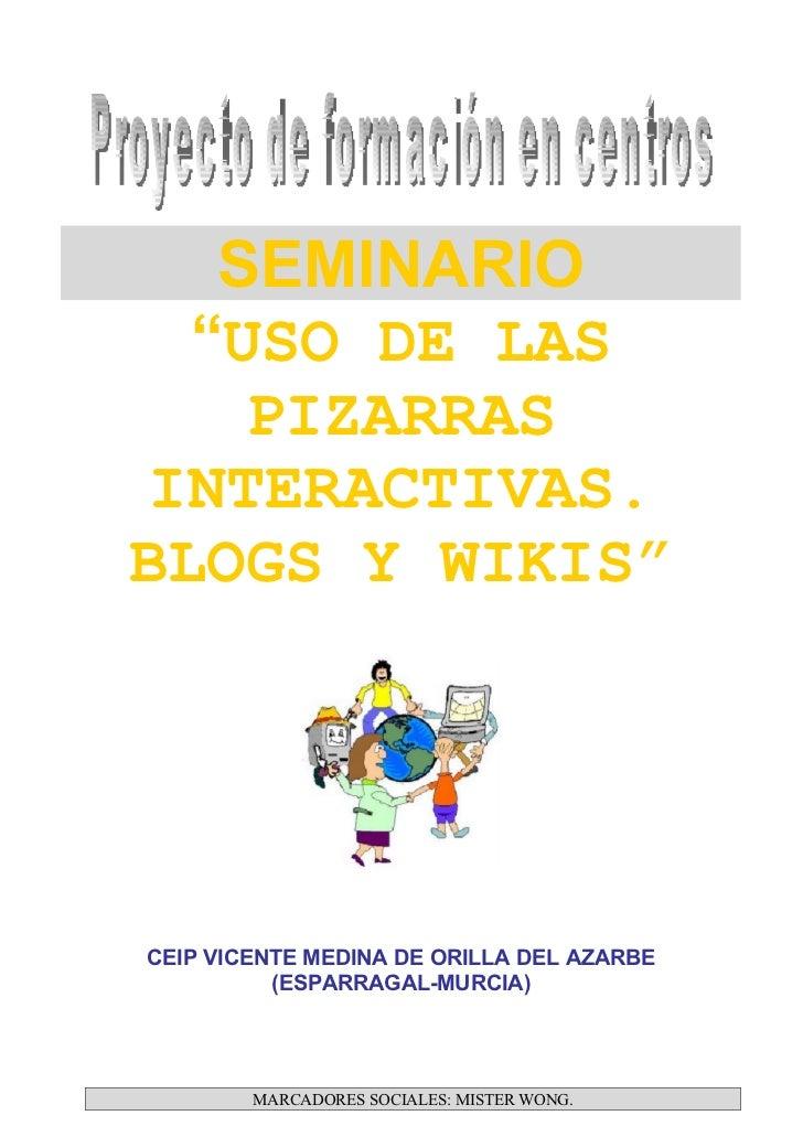 """""""USO DE LAS PDIs. BLOGS Y WIKIS""""(2)"""