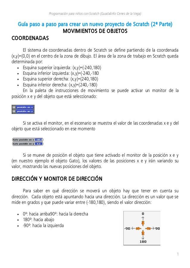 Programación para niños con Scratch (Guadalinfo Cenes de la Vega) Guía paso a paso para crear un nuevo proyecto de Scratch...