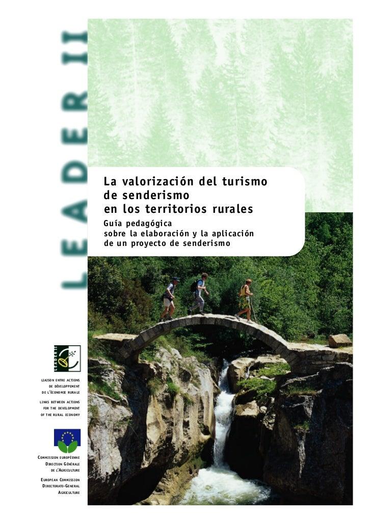 La valorización del turismo                                         de senderismo                                         ...