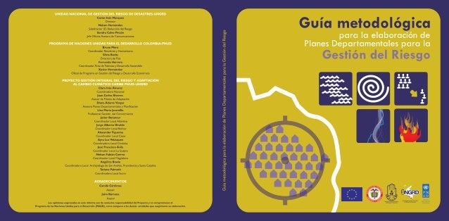 Guía metodológica para la elaboración de Planes Departamentales para la Gestión del Riesgo FORTALECIMIENTO DE LAS CAPACIDA...