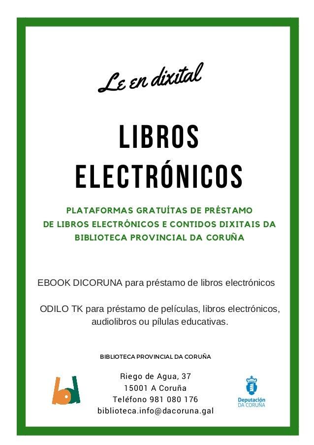 LIBROS ELECTRÓNICOS PLATAFORMAS GRATUÍTAS DE PRÉSTAMO DE LIBROS ELECTRÓNICOS E CONTIDOS DIXITAIS DA BIBLIOTECA PROVINCIAL ...