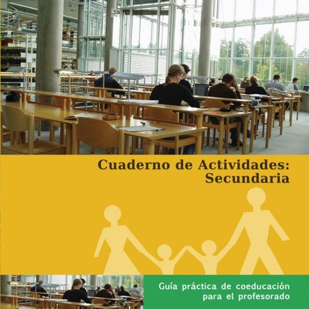 Guía Práctica de Coeducación para el ProfesoradoCuaderno de Actividades:      Secundaria       Proyecto Equal Vía Verde pa...