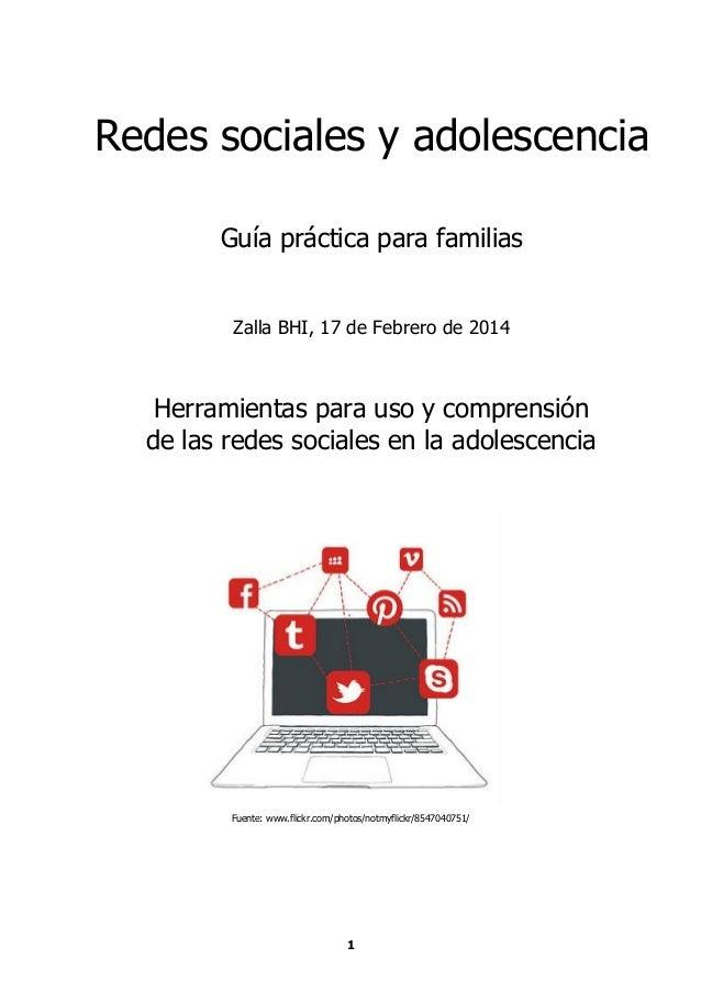 Redes sociales y adolescencia Guía práctica para familias Zalla BHI, 17 de Febrero de 2014  Herramientas para uso y compre...