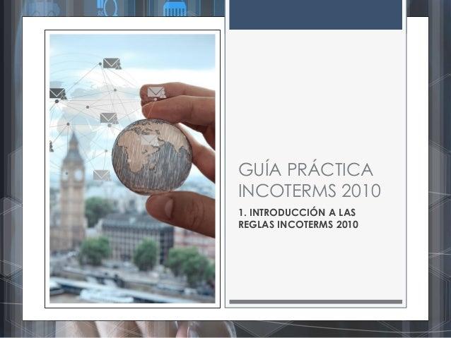 Guía práctica y sencilla Incoterms 2010 Slide 3