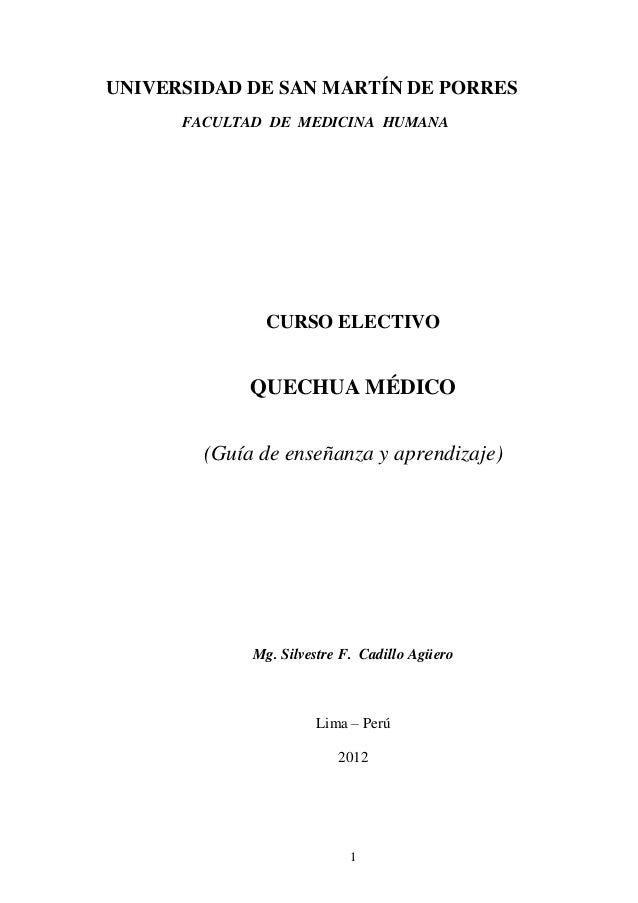 UNIVERSIDAD DE SAN MARTÍN DE PORRES      FACULTAD DE MEDICINA HUMANA               CURSO ELECTIVO             QUECHUA MÉDI...