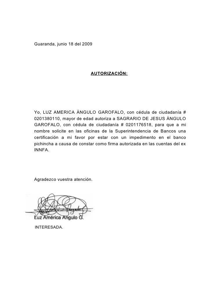 Guaranda, junio 18 del 2009                               AUTORIZACIÓN:     Yo, LUZ AMERICA ÁNGULO GAROFALO, con cédula de...