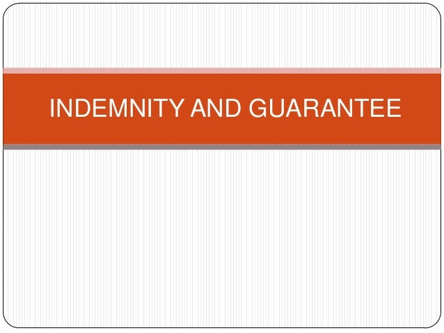INDEMNITY AND GUARANTEE