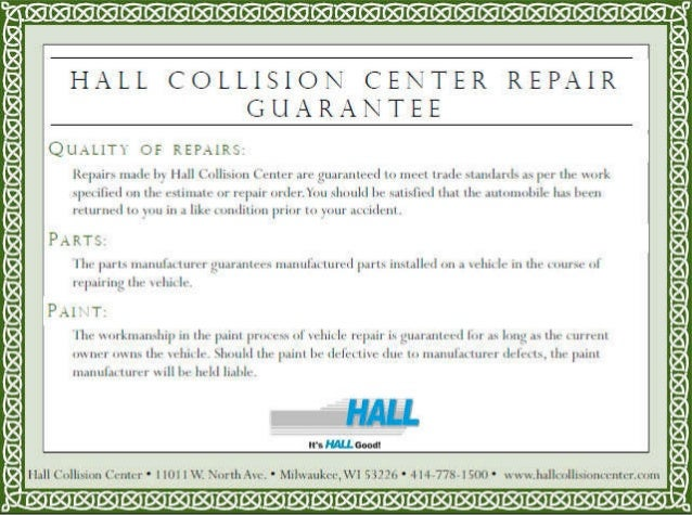 Hall Imports Collision Center Repair Guarantee