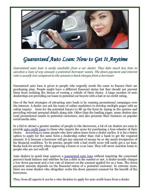 Guaranteed Auto Loan Dealerships >> Guaranteed Auto Loan How To Get It Anytime