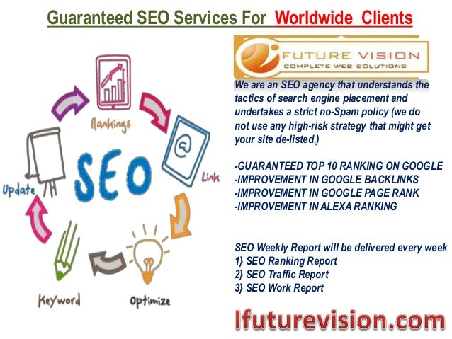 Guaranteed SEO Services For Worldwide Clients We are an SEO agency that understands the tactics of search engine placement...