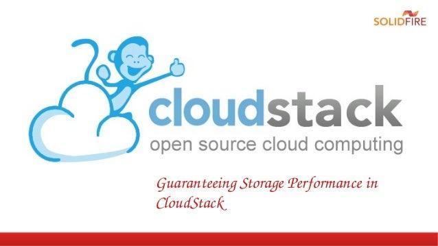 Guaranteeing Storage Performance in  CloudStack
