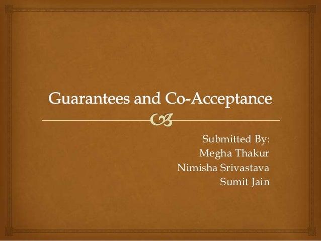 Submitted By:   Megha ThakurNimisha Srivastava        Sumit Jain