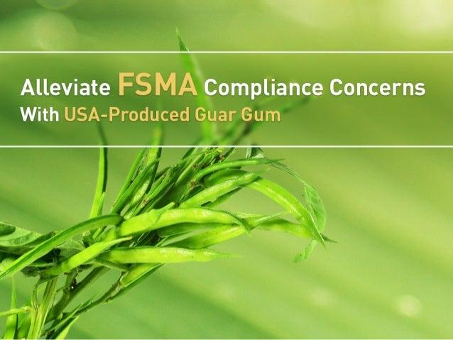 Alleviate FSMA Concerns With USA-Produced Guar Gum