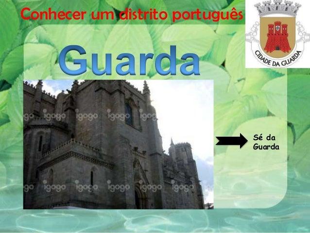 Conhecer um distrito portuguêsSé daGuarda