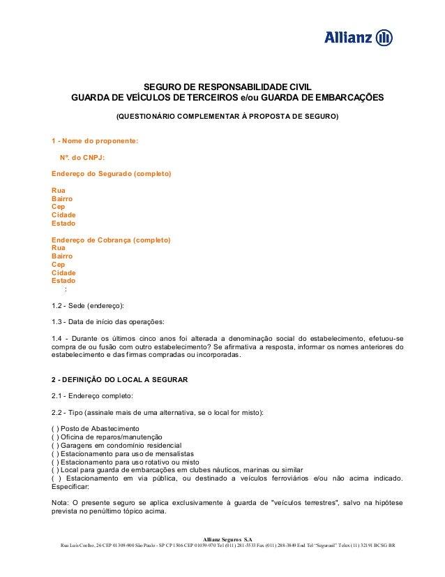 SEGURO DE RESPONSABILIDADE CIVILGUARDA DE VEÍCULOS DE TERCEIROS e/ou GUARDA DE EMBARCAÇÕES(QUESTIONÁRIO COMPLEMENTAR À PRO...