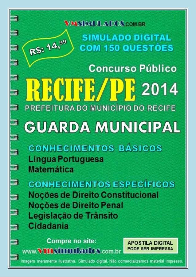 VMSIMULADOS.COM.BR GUARDA MUNICIPAL – PREFEITURA DO MUNICÍPIO DO RECIFE Acesse: WWW.VMSIMULADOS.COM.BR 1