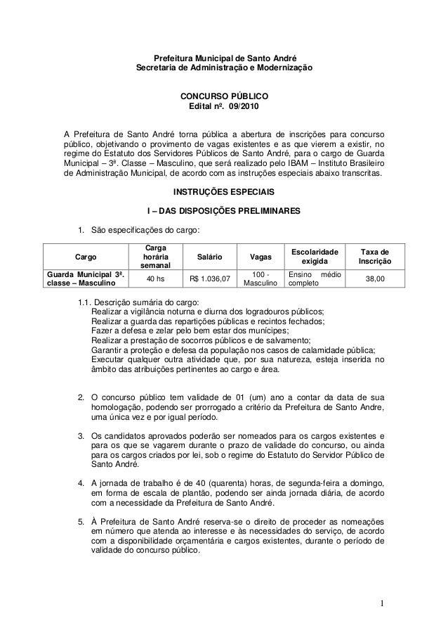 1 Prefeitura Municipal de Santo André Secretaria de Administração e Modernização CONCURSO PÚBLICO Edital nº. 09/2010 A Pre...
