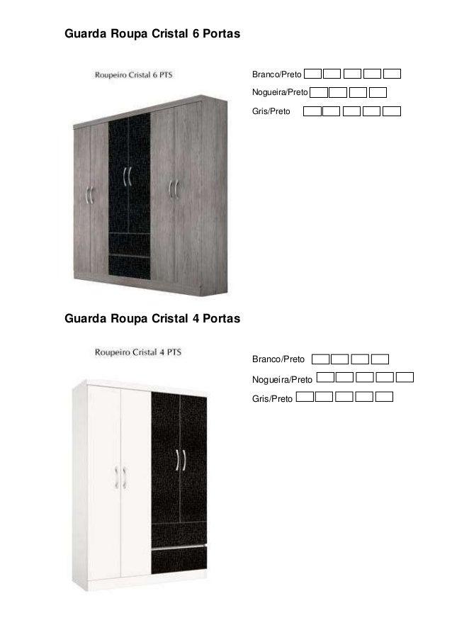 Guarda Roupa Cristal 6 Portas Branco/Preto Nogueira/Preto Gris/Preto Guarda Roupa Cristal 4 Portas Branco/Preto Nogueira/P...