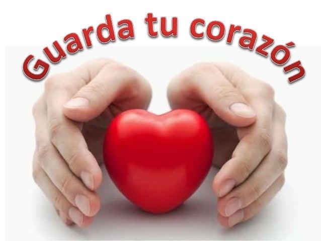 Resultado de imagen para guarda tu corazon