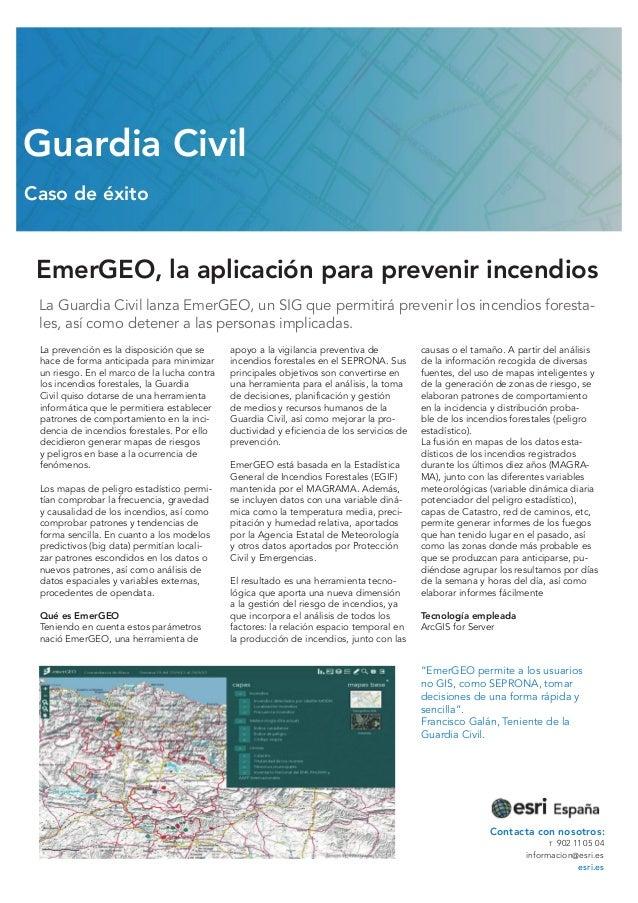 EmerGEO, la aplicación para prevenir incendios La Guardia Civil lanza EmerGEO, un SIG que permitirá prevenir los incendios...