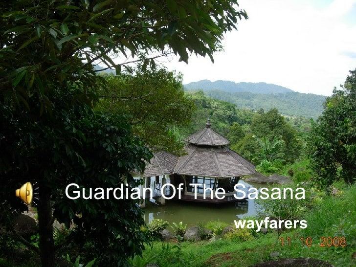 Guardian Of The Sasana wayfarers