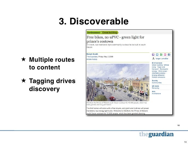 3. Discoverable★ Multiple routes  to content★ Tagging drives  discovery                             10                    ...