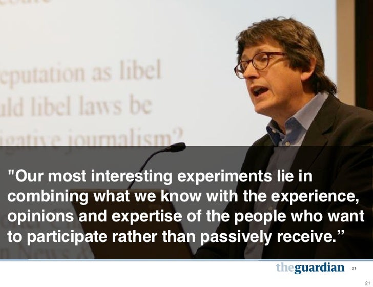 """""""Our most interesting experiments lie incombining what we know with the experience,opinions and expertise of the people wh..."""