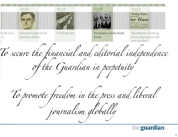 To secure the financial and editorial  To secure the financial and editorial independence  independence of the Guardian in...