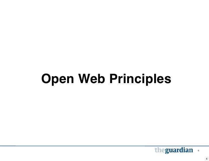 Open Web Principles                      6                          6