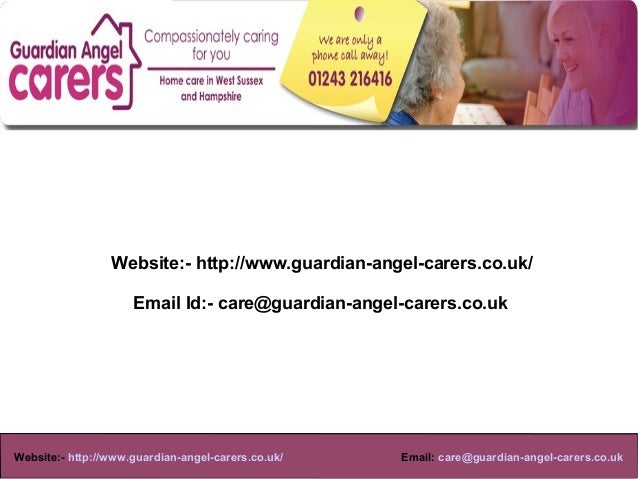 Website:- http://www.guardian-angel-carers.co.uk/                     Email Id:- care@guardian-angel-carers.co.uk         ...