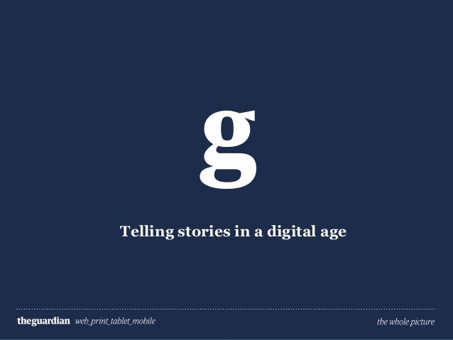 Telling stories in a digital age