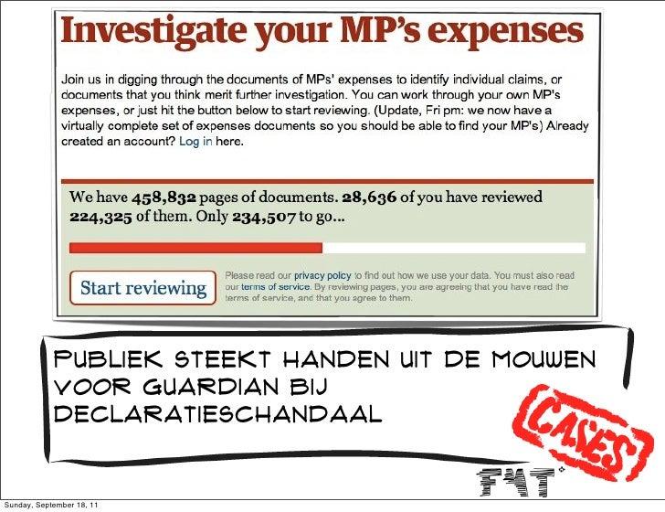 Publiek steekt handen uit de mouwen            voor guardian bij            declaratieschandaalSunday, September 18, 11