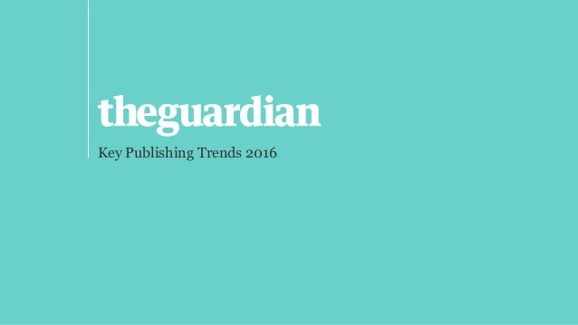 Key Publishing Trends 2016